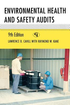 Environmental Health and Safety Audits - Cahill, Lawrence B