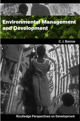 Environmental Management and Development - Barrow, Chris (University of Wales