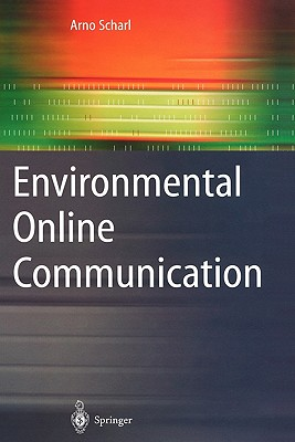 Environmental Online Communication - Scharl, Arno (Editor)