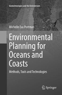 Environmental Planning for Oceans and Coasts: Methods, Tools, and Technologies - Portman, Michelle Eva