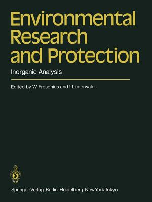 Environmental Research and Protection: Inorganic Analysis - Fresenius, Wilhelm