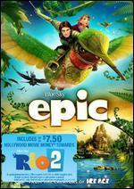 Epic [With Rio 2 Movie Money]