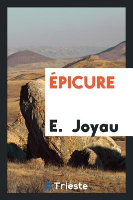 Epicure - Joyau, Emmanuel 1850-