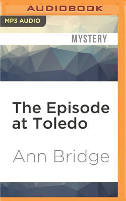 Episode at Toledo - Bridge, Ann
