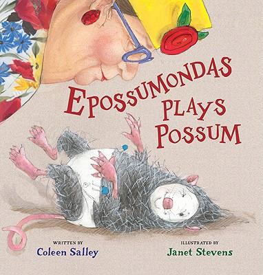 Epossumondas Plays Possum - Salley, Coleen