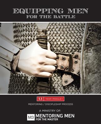 Equipping Men for the Battle - Mentoring Men