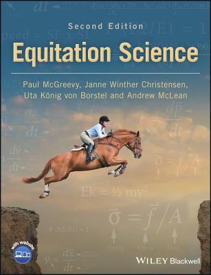 Equitation Science - McGreevy, Paul, and Christensen, Janne Winther, and Koenig von Borstel, Uta