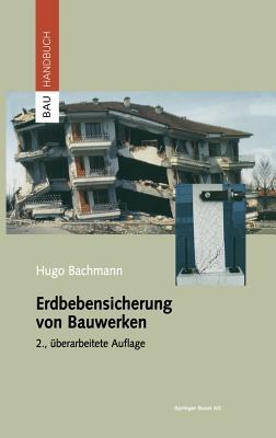 Erdbebensicherung Von Bauwerken - Bachmann, Hugo