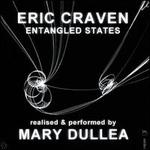 Eric Craven: Entangled States