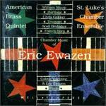 Eric Ewazen: Chamber Music