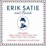 Erik Satie and Friends