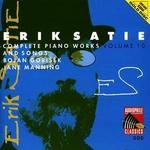 Erik Satie: Complete Piano Works, Vol. 10