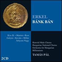 Erkel: Bánk Bán - Andrea Rost (vocals); Anita Inhof (viola d'amore); Atilla Kiss B. (vocals); Attila Réti (vocals); Bence Asztalos (vocals);...