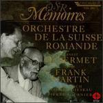 Ernest Ansermet Conducts Frank Martin