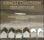 Ernest Chausson: Poème de l'amour et de la mer