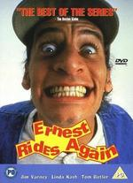Ernest Rides Again