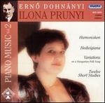 Erno Dohnányi: Piano Music, Vol. 2