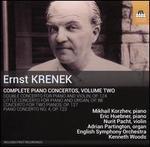 Ernst Krenek: Complete Piano Concertos, Vol. 2