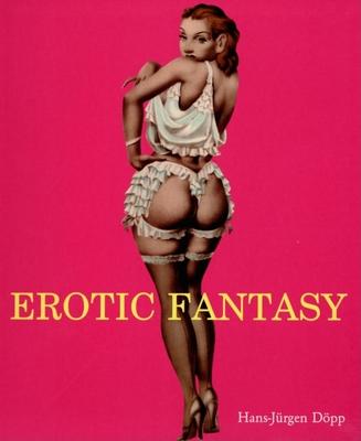 Erotic Fantasy - Dopp, Hans-Jurgen