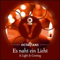 Es naht ein Licht - Octavians