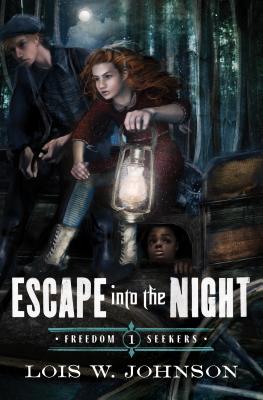 Escape Into the Night - Johnson, Lois Walfrid