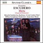 Escudero: Illeta (Funeral Oratorio)