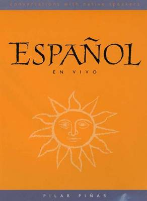 Espanol En Vivo (DVD): Conversations with Native Speakers - Lucas, Ceil, and Pinar, Pilar