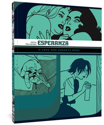 Esperanza: A Love and Rockets Book Tp - Hernandez, Jaime, and Thompson, Kim (Editor), and Hernandez, Jaime