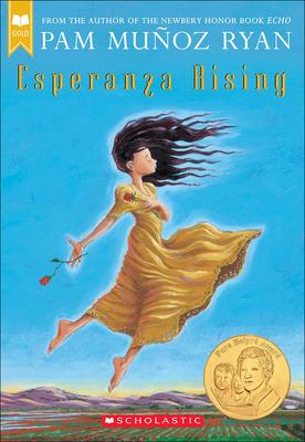 Esperanza Rising - Ryan, Pam Munoz, and Cepeda, Joe