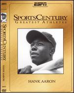 ESPN SportsCentury: Greatest Athletes - Hank Aaron