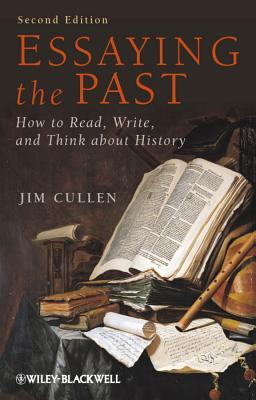 Essaying the Past 2e P - Cullen, Jim