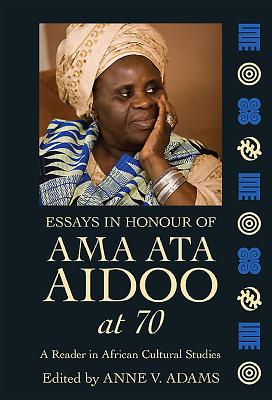 essays in honour of ama ata aidoo at 70