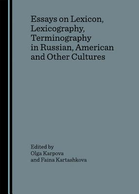 Essays on Lexicon Lexicography - Karpova, Olga (Editor), and Kartashkova, Faina (Editor)