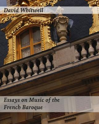 baroque music essays Performance practice review volume 17|number 1 article 3 baroque music, the library of essays on music performance practice edited by peter walls and.