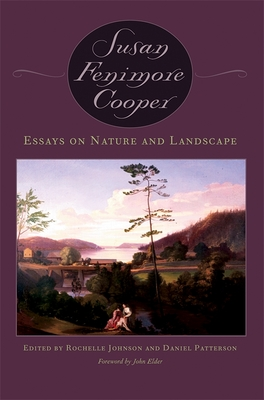 Essays on Nature and Landscape - Patterson, Daniel (Editor), and Johnson, Rochelle (Editor), and Cooper, Susan
