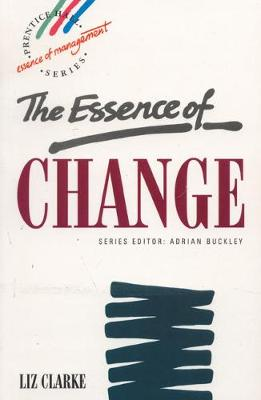 Essence Change - Clarke, Liz, MBA, and Clarke