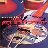 Essential Blues Guitar - Various Artists