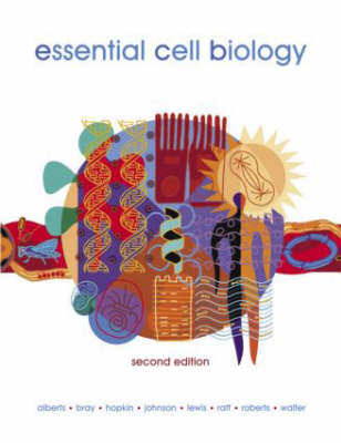 Essential Cell Biology - Alberts, Bruce, and Bray, Dennis, and Hopkin, Karen, PhD