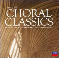 Essential Choral Classics - Alastair Hussain (treble); Bryn Terfel (bass baritone); Hans Sotin (bass); Heather Harper (soprano); Helen Watts (contralto);...