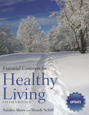 Essential Concepts for Healthy Living - Alters, Sandra, and Schiff, Wendy