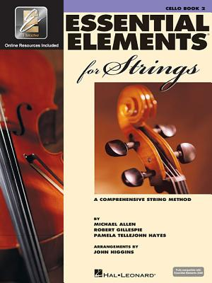 Essential Elements for Strings - Book 2 with Eei: Cello - Gillespie, Robert, and Tellejohn Hayes, Pamela, and Allen, Michael