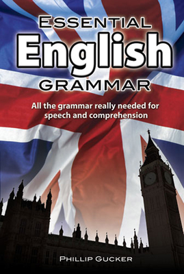 Essential English Grammar - Gucker, Philip