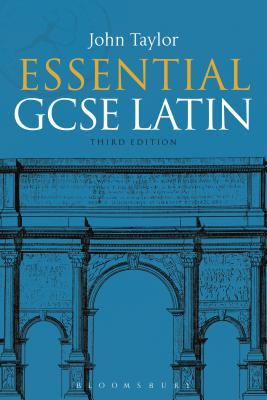 Essential GCSE Latin - Taylor, John