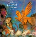 Essential Hyperion, Vol. 2