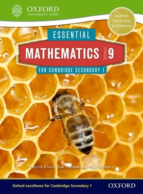 Essential Mathematics for Cambridge Secondary 1 Stage 9 Pupil Book - Pemberton, Sue, and Kivlin, Patrick, and Winters, Paul