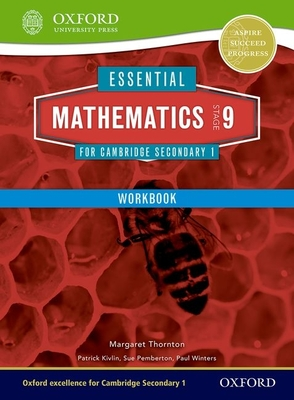 Essential Mathematics for Cambridge Secondary 1 Stage 9 Work Book - Thornton, Margaret, and Pemberton, Sue, and Kivlin, Patrick