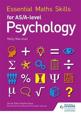 Essential Maths Skills for AS/A Level Psychology - Marshall, Molly