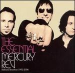 Essential Mercury Rev: Stillness Breathes 1991-2006 [V2 International]