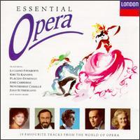 Essential Opera - Bernd Weikl (vocals); Frederica Von Stade (vocals); Huguette Tourangeau (vocals); Joan Sutherland (soprano);...