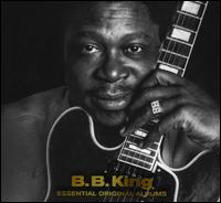 Essential Original Albums - B.B. King